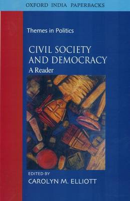 Civil Society and Democracy: A Reader - Themes in Politics (Paperback)