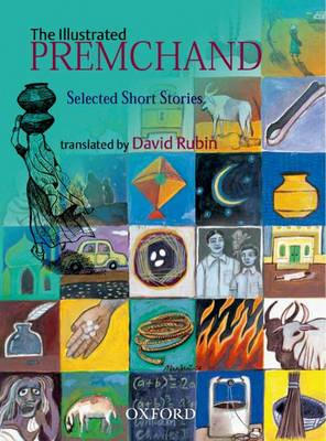 The Illustrated Premchand: Selected Short Stories - Oxford India Collection (Paperback)