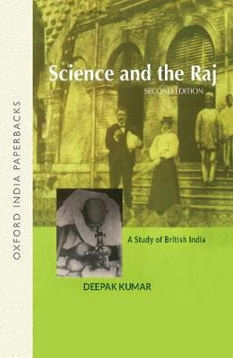 Science and the Raj: A Study of British India (Paperback)
