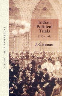 Indian Political Trials 1775-1947 (Paperback)
