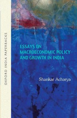 Essays on Macroeconomic Policy and Growth in India (Paperback)
