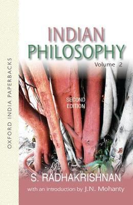 Indian Philosophy: Volume II: with an Introduction by J.N. Mohanty (Paperback)