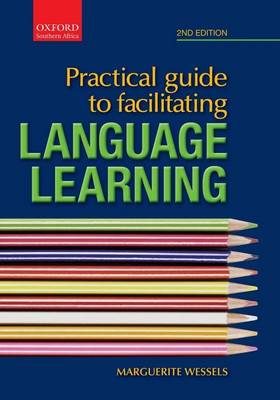 Practice Guide to Facilitotator's Guide Langauge Learning (Paperback)
