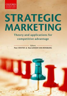 Strategic Marketing: Theory & Applications for Competitive Advantage (Paperback)