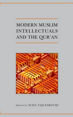 Modern Muslim Intellectuals and the Qur'an - Qur'anic Studies Series (Paperback)