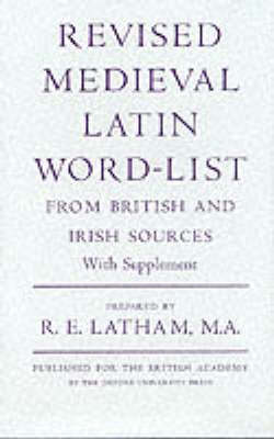 Revised Medieval Latin Word List: From British and Irish Sources - Medieval Latin Dictionary (British Academy) (Hardback)