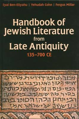 Handbook of Jewish Literature from Late Antiquity, 135-700 CE (Hardback)