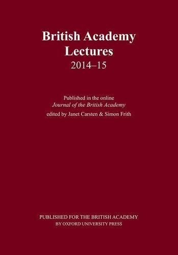 British Academy Lectures 2014-15 - British Academy Lectures Series (Paperback)