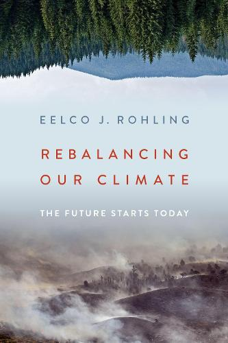 Rebalancing Our Climate: The Future Starts Today (Hardback)