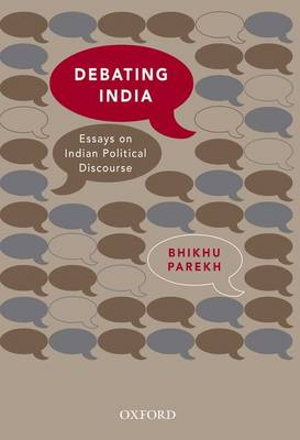 Debating India: Essays on Indian Political Discourse (Hardback)