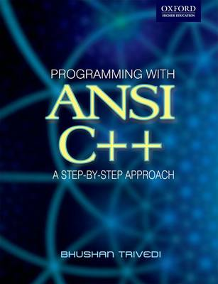 Programming with ANSI C++: A Step-by-step Approach (Paperback)