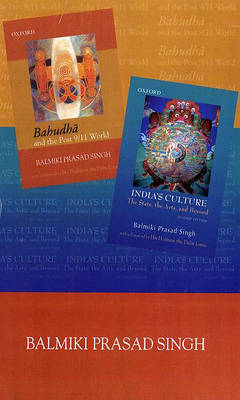 B.P. Singh Box Set: B.P. Singh Box Set: Bahudha and Post 9/11 World and India's Culture: The State, the Arts and Beyond - B.P. Singh Box Set