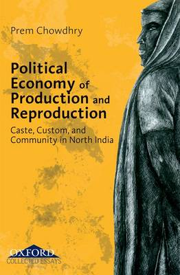Political Economy of Production and Reproduction (Hardback)