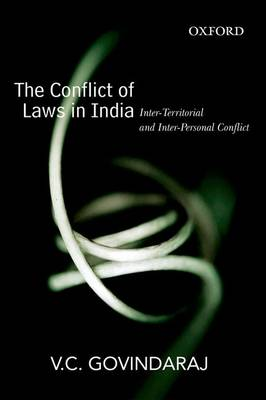 The Conflict of Laws in India: Inter-Territorial and Inter-Personal Conflict (Hardback)