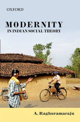 Modernity in Indian Social Theory (Hardback)