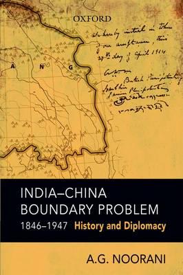 India-China Boundary Problem, 1846-1947 (Hardback)