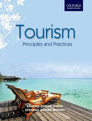 Tourism: Principles and Practices (Paperback)