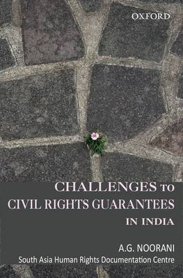 Challenges to Civil Rights Guarantees in India (Hardback)