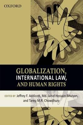 Globalization, International Law, and Human Rights (Hardback)
