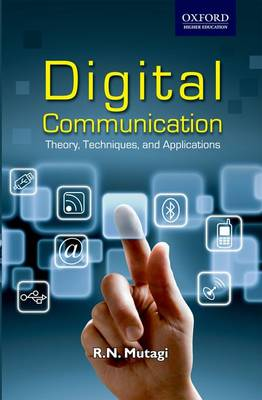 Digital Communication: Theory, Techniques and Applications (Paperback)