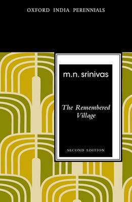The Remembered Village, Second Edition - Oxford India Perennials Series (Paperback)