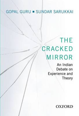 The Cracked Mirror: An Indian Debate on Experience and Theory (Hardback)