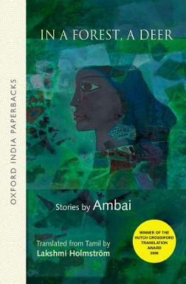 In A Forest, A Deer: Stories by Ambai (Paperback)