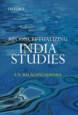 Reconceptualizing India Studies (Hardback)
