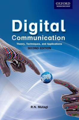 Digital Communication: Theory, Techniques and Applications (2e) (Paperback)