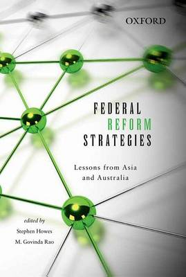 Federal Reform Strategies: Lessons from Asia and Australia (Paperback)