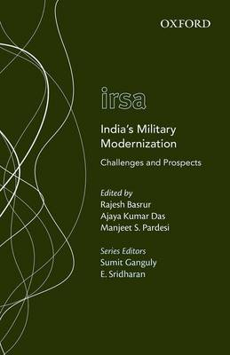 India's Military Modernization: Challenges and Prospects - Oxford International Relations in South Asia (Hardback)