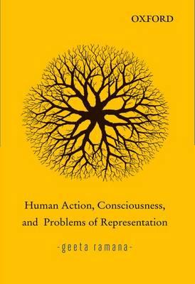 Human Action, Consciousness, and Problems of Representation (Hardback)