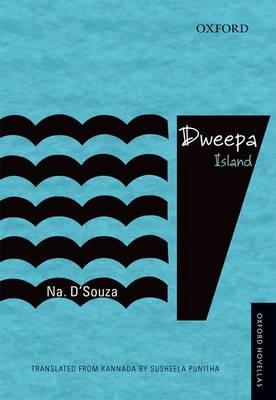 Dweepa: Island - Oxford Novellas Series (Paperback)