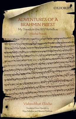 Adventures of a Brahmin Priest: My Travels in the 1857 Rebellion (Paperback)