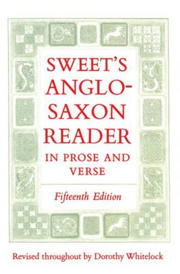 Sweet's Anglo-Saxon Reader in Prose and Verse (Paperback)