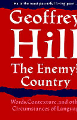 The Enemy's Country: Words, Contexture, and other Circumstances of Language (Hardback)