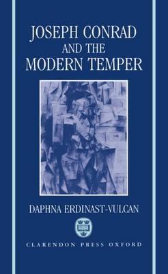Joseph Conrad and the Modern Temper - Oxford English Monographs (Hardback)