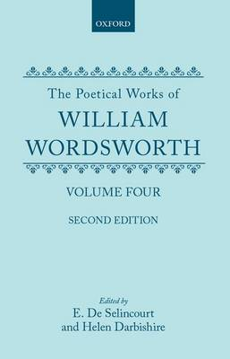 The Poetical Works: The Poetical Works: Volume 4 - Oxford English Texts (Hardback)