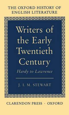 Writers of the Early Twentieth Century: Hardy to Lawrence - Oxford History of English Literature XV (Hardback)