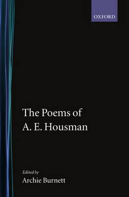 The Poems of A. E. Housman - Oxford English Texts (Hardback)