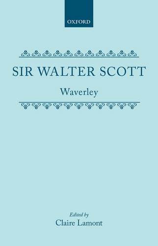 Waverley, or 'Tis Sixty Years Since (Hardback)