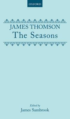 The Seasons - Oxford English Texts (Hardback)
