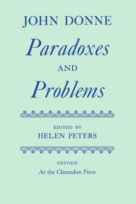 Paradoxes and Problems - Oxford English Texts (Hardback)