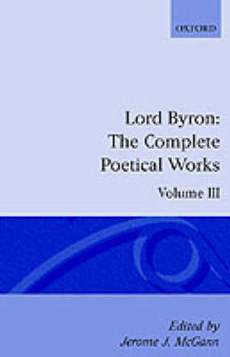 The Complete Poetical Works: Volume 3 - Oxford English Texts (Paperback)