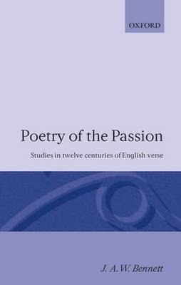 Poetry of the Passion: Studies in Twelve Centuries of English Verse (Paperback)