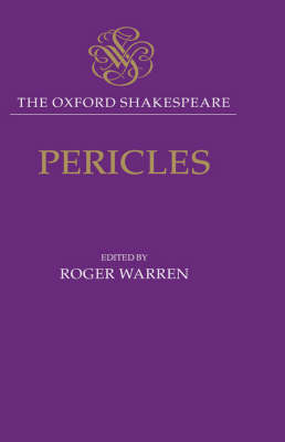 The Oxford Shakespeare: Pericles - The Oxford Shakespeare (Hardback)