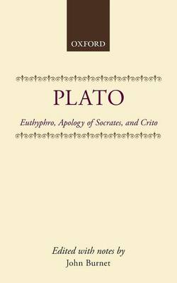 Euthyphro; Apology of Socrates; Crito - Clarendon Paperbacks (Paperback)