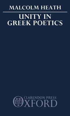 Unity in Greek Poetics (Hardback)