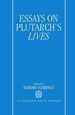 Essays on Plutarch's Lives (Hardback)