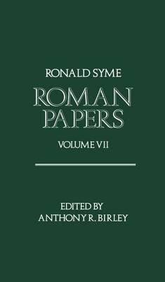 Roman Papers Volume VII (Hardback)